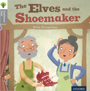 Traditional Tales - Stage 1: The Elves and the Shoemaker