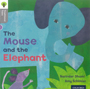 Traditional Tales - Stage 1: The Mouse and the Elephant