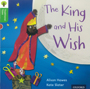 Traditional Tales - Stage 2: The King and His Wish