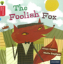 Traditional Tales - Stage 4: The Foolish Fox