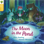 Traditional Tales - Stage 5: The Moon in the Pond