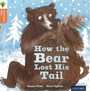 Traditional Tales - Stage 6: How the Bear Lost His Tail