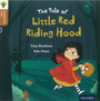 Traditional Tales - Stage 8: The Tale of Little Red Riding Hood